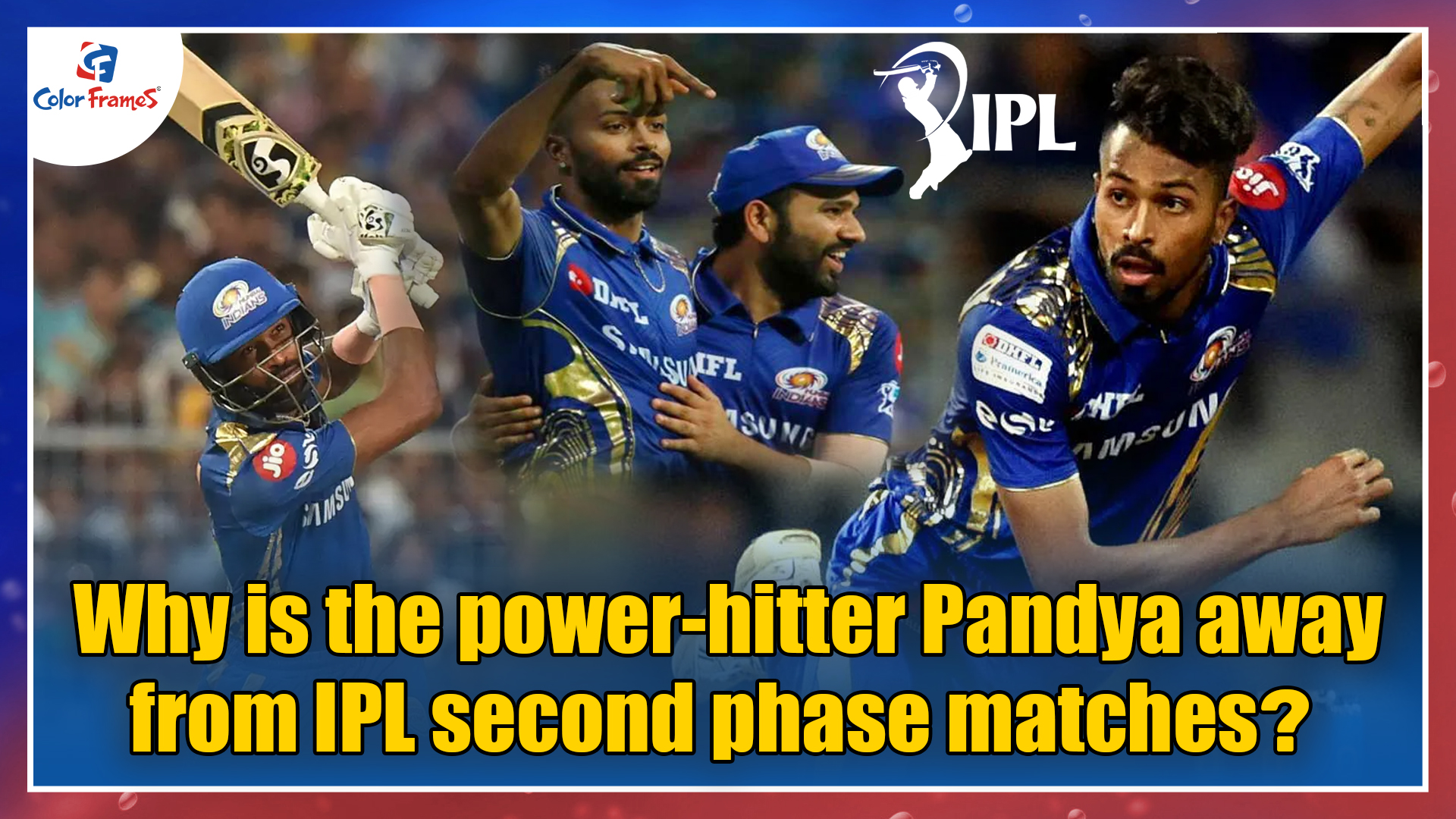 Why is the power-hitter Pandya away from IPL second phase matches?