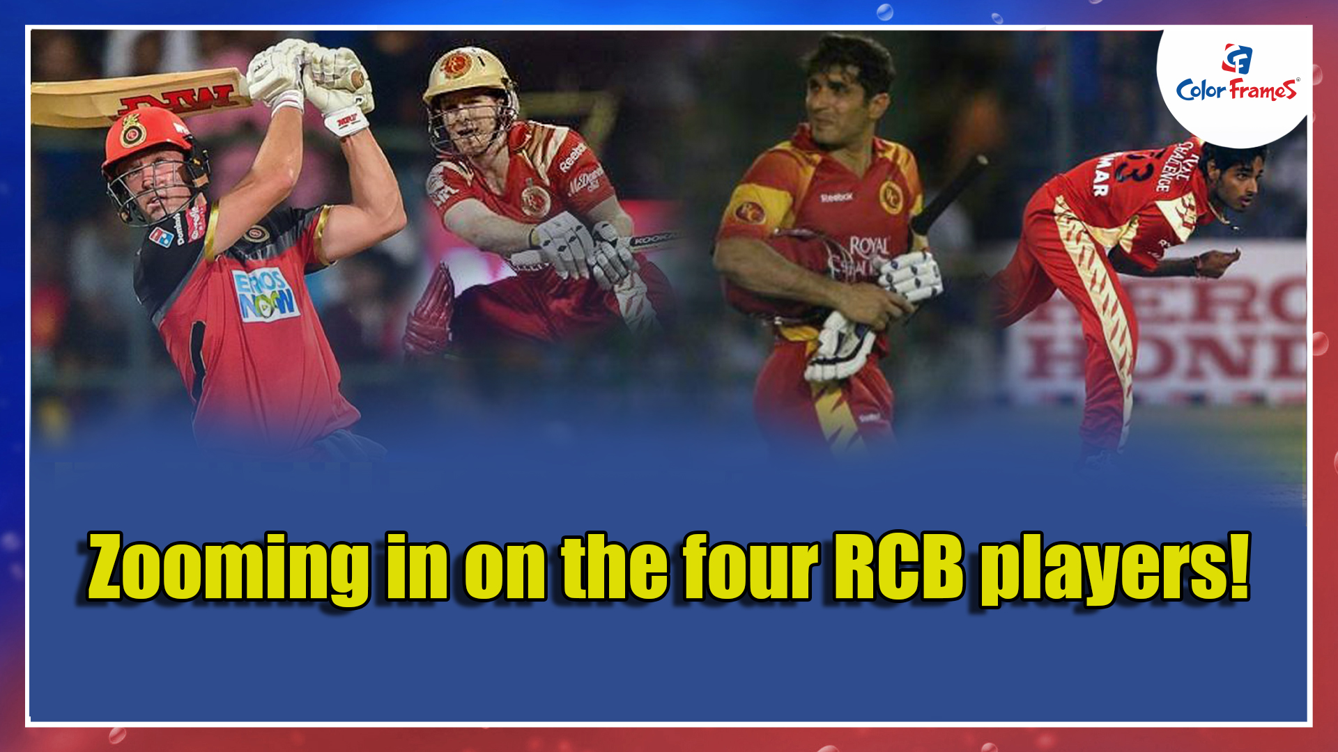 Zooming in on the four RCB players!