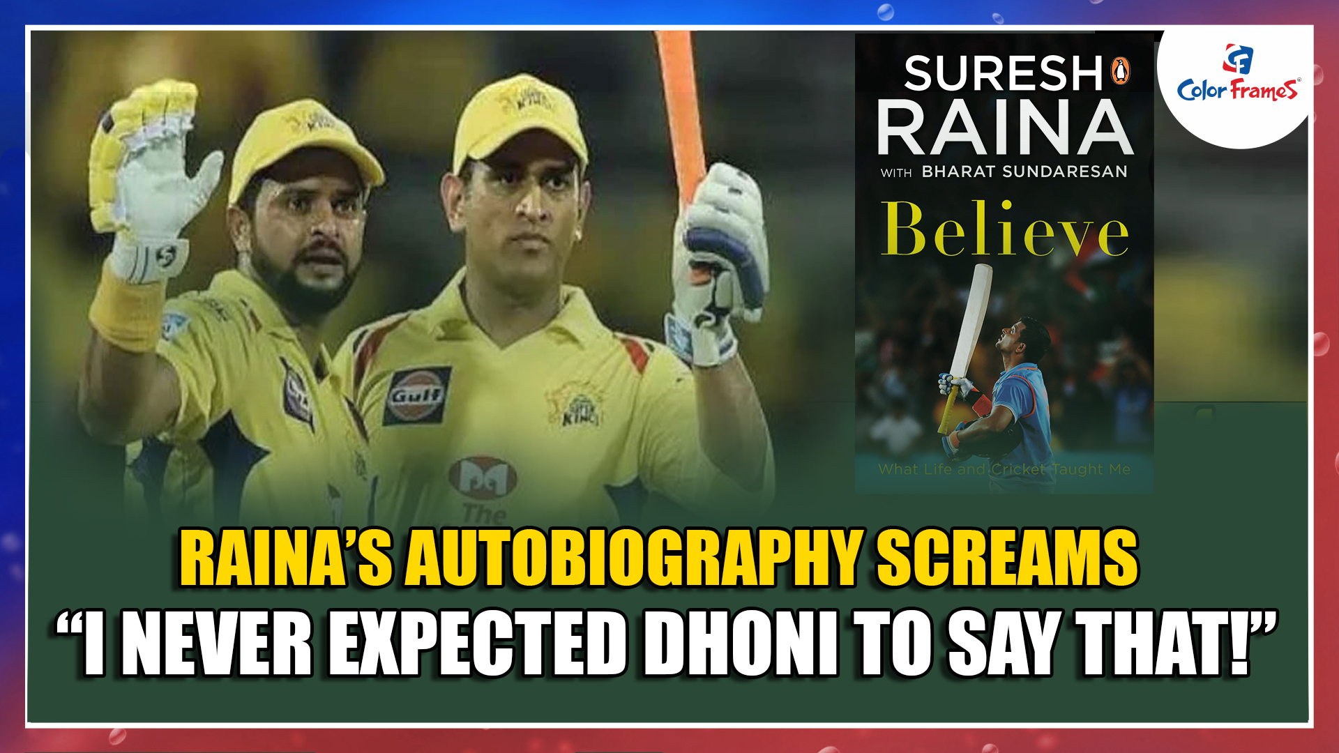 """Raina's autobiography screams """"I never expected Dhoni to say that!"""""""