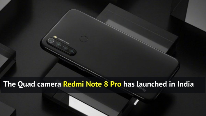 The Quad camera Redmi Note 8 Pro has launched in India