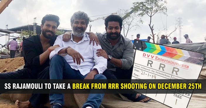 SS Rajamouli to take a break from RRR shooting on December 25th
