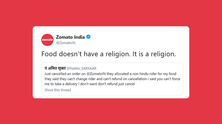 Zomato tweets 'Food doesn't have a religion. It is a religion.' after one customer cancelled order delivered by Muslim